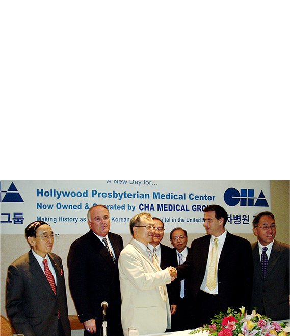 2004 Acquired and founded LA CHA Hollywood Presbyterian Medical Center